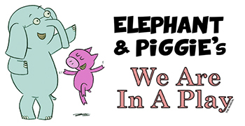 Elephant & Piggie's: We are in a Play!